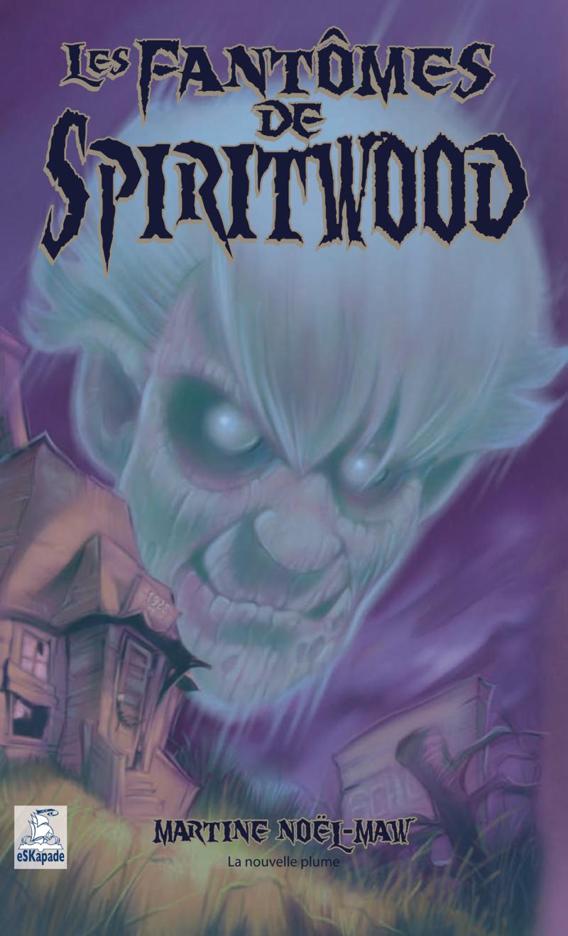Le fantôme de Spiritwood