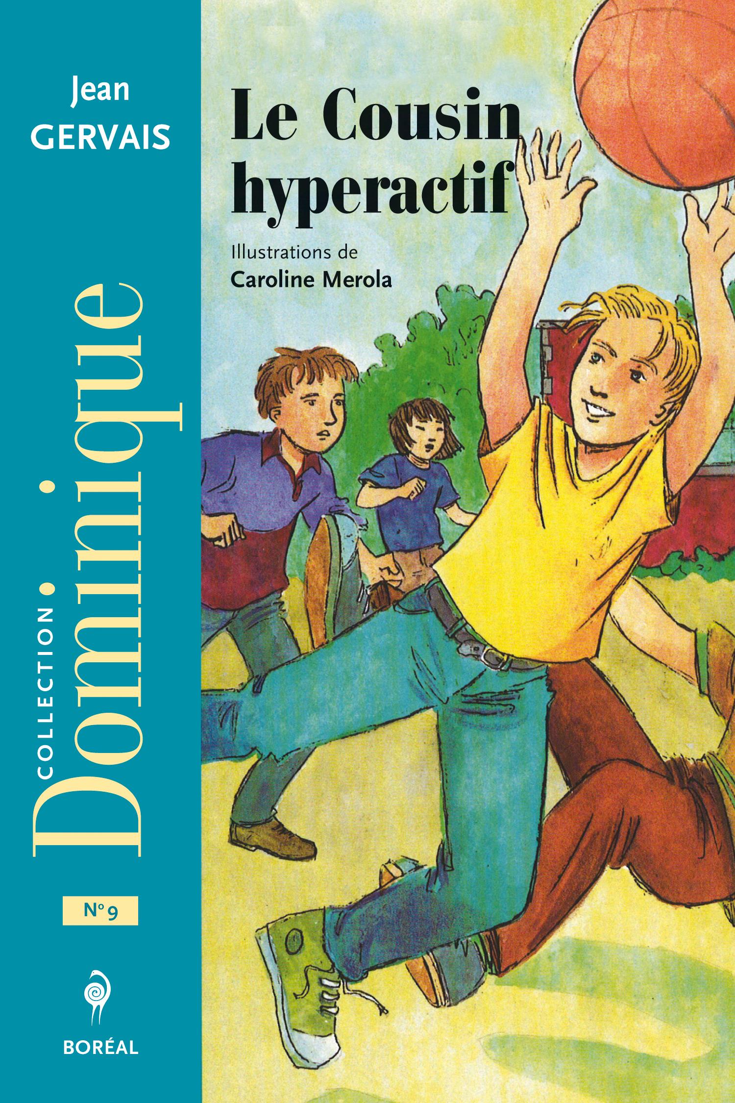 Le Cousin hyperactif