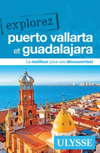Image de couverture (Explorez Puerto Vallarta et Guadalajara)