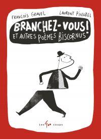 Image de couverture (Branchez-vous ! Et autres poèmes biscornus)