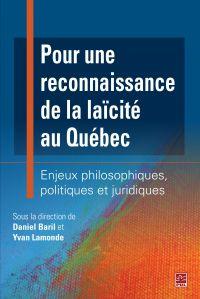 Pour une reconnaissance de la laïcité au Québec