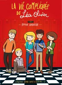 Image de couverture (La vie compliquée de Léa Olivier tome 0 : le roman graphique)