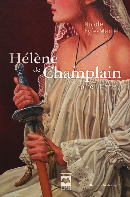 Hélène de Champlain T3