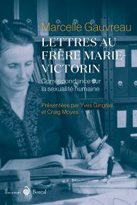 Image de couverture (Lettres au frère Marie-Victorin)