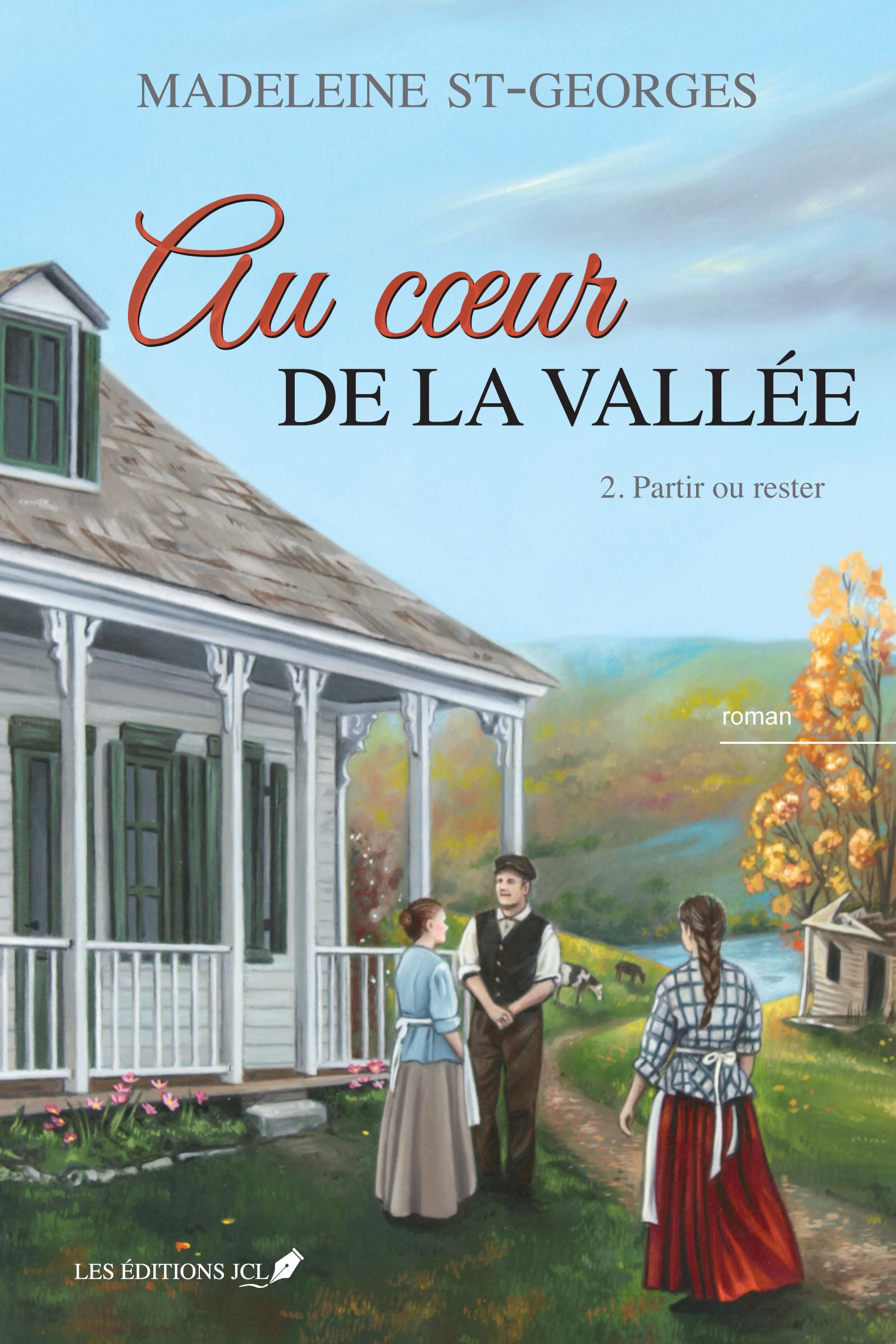 Au coeur de la vallée, T.2