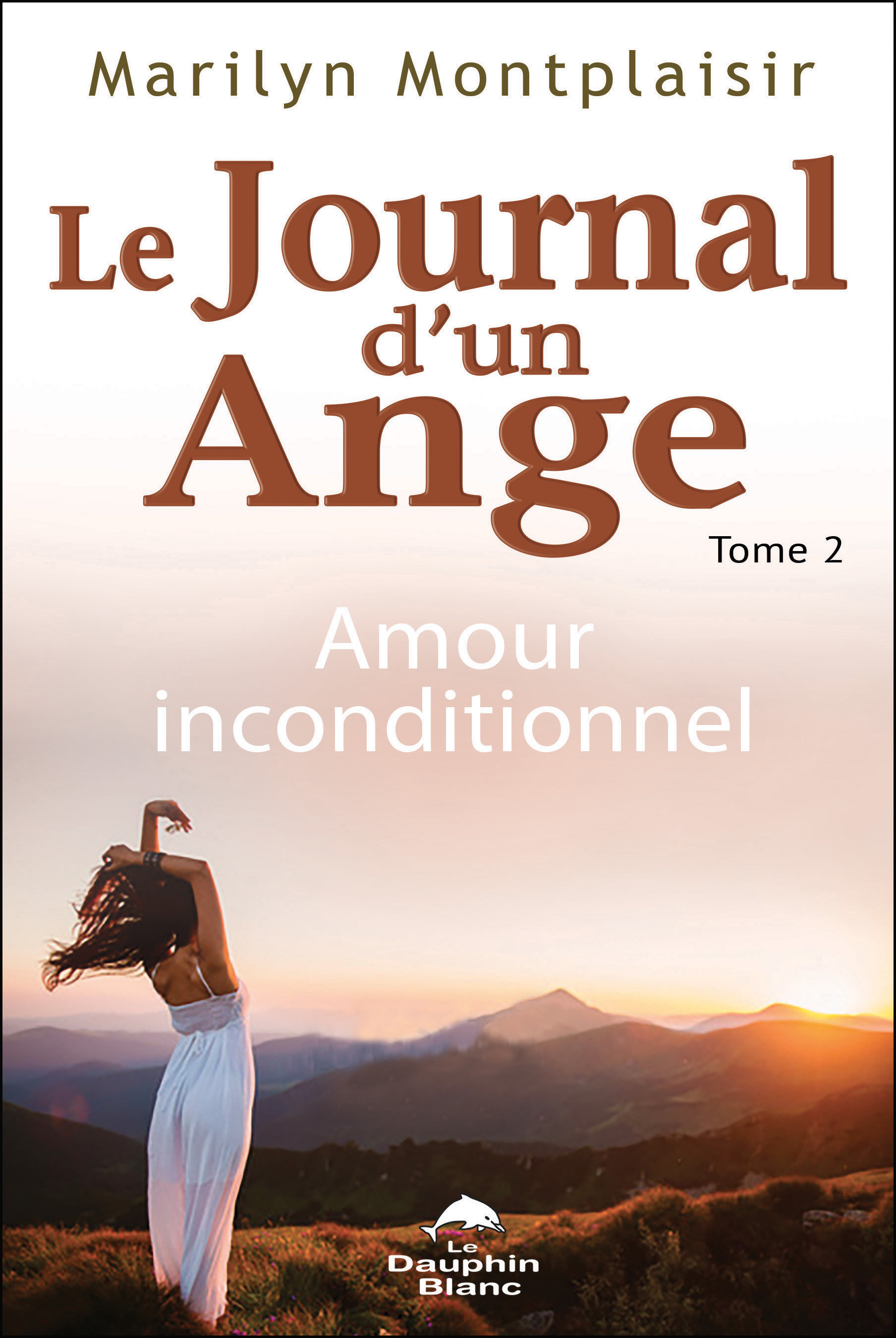Journal d'un ange 02 : Amour inconditionnel