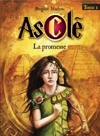 Asclé tome 1 - La promesse
