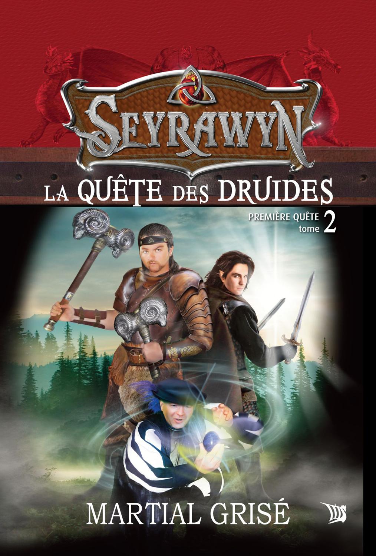 Seyrawyn T2: La quête des druides