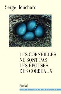 Les Corneilles ne sont pas les épouses des corbeaux