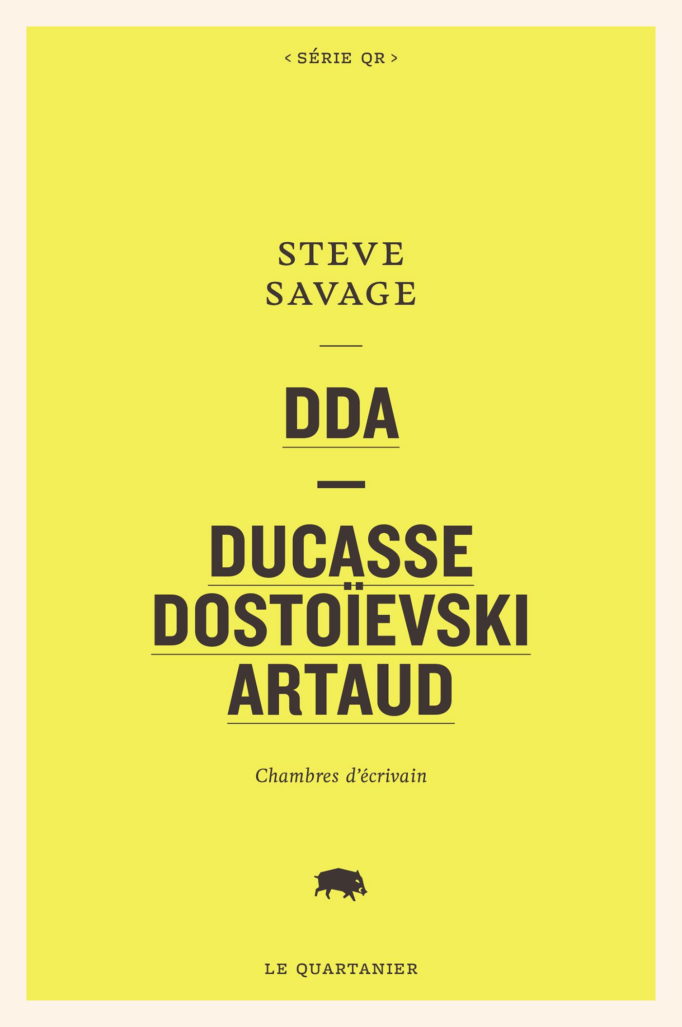 DDA — Ducasse, Dostoïevski, Artaud