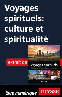 Voyages spirituels: culture et spiritualité