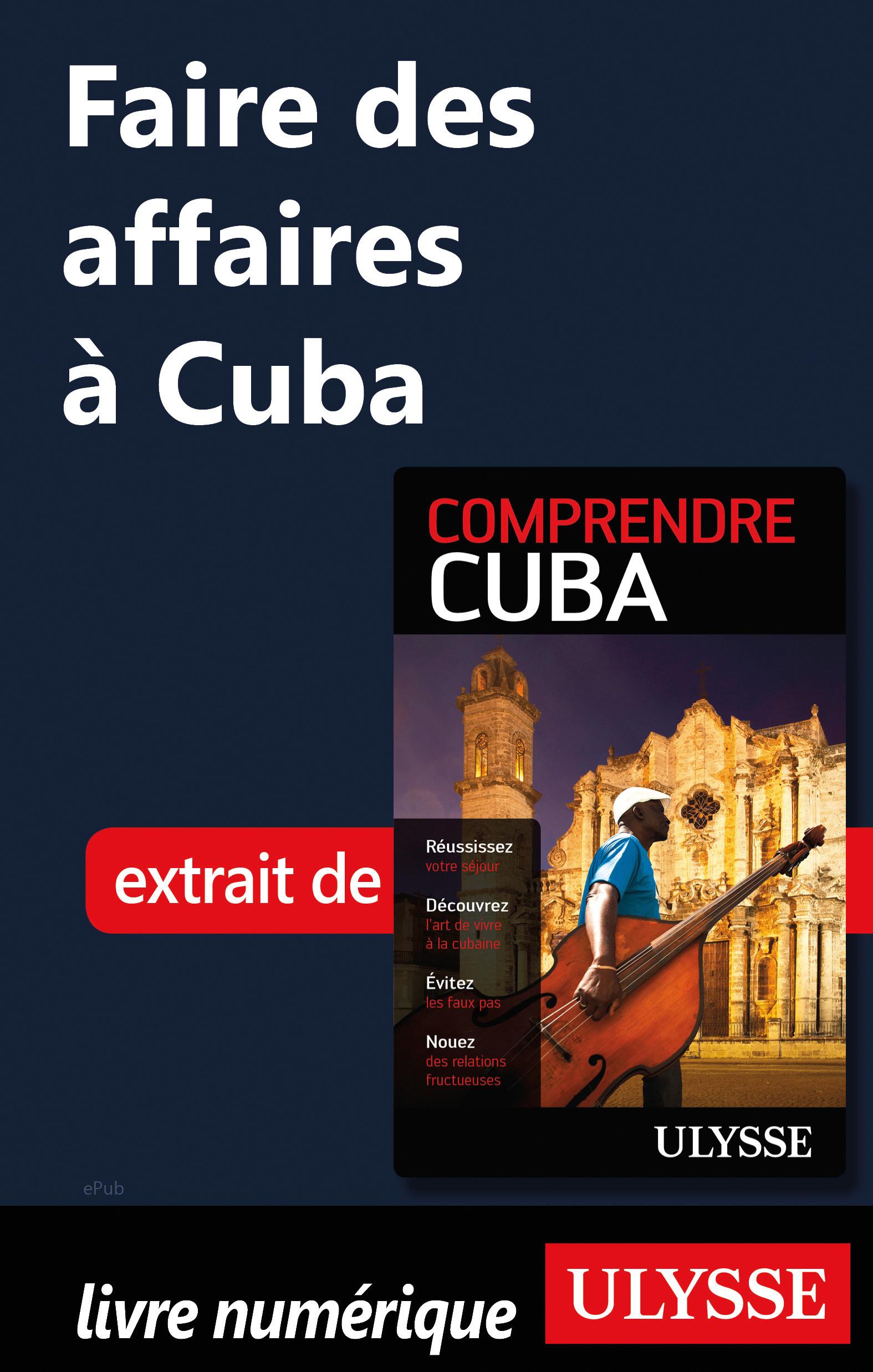 Faire des affaires à Cuba