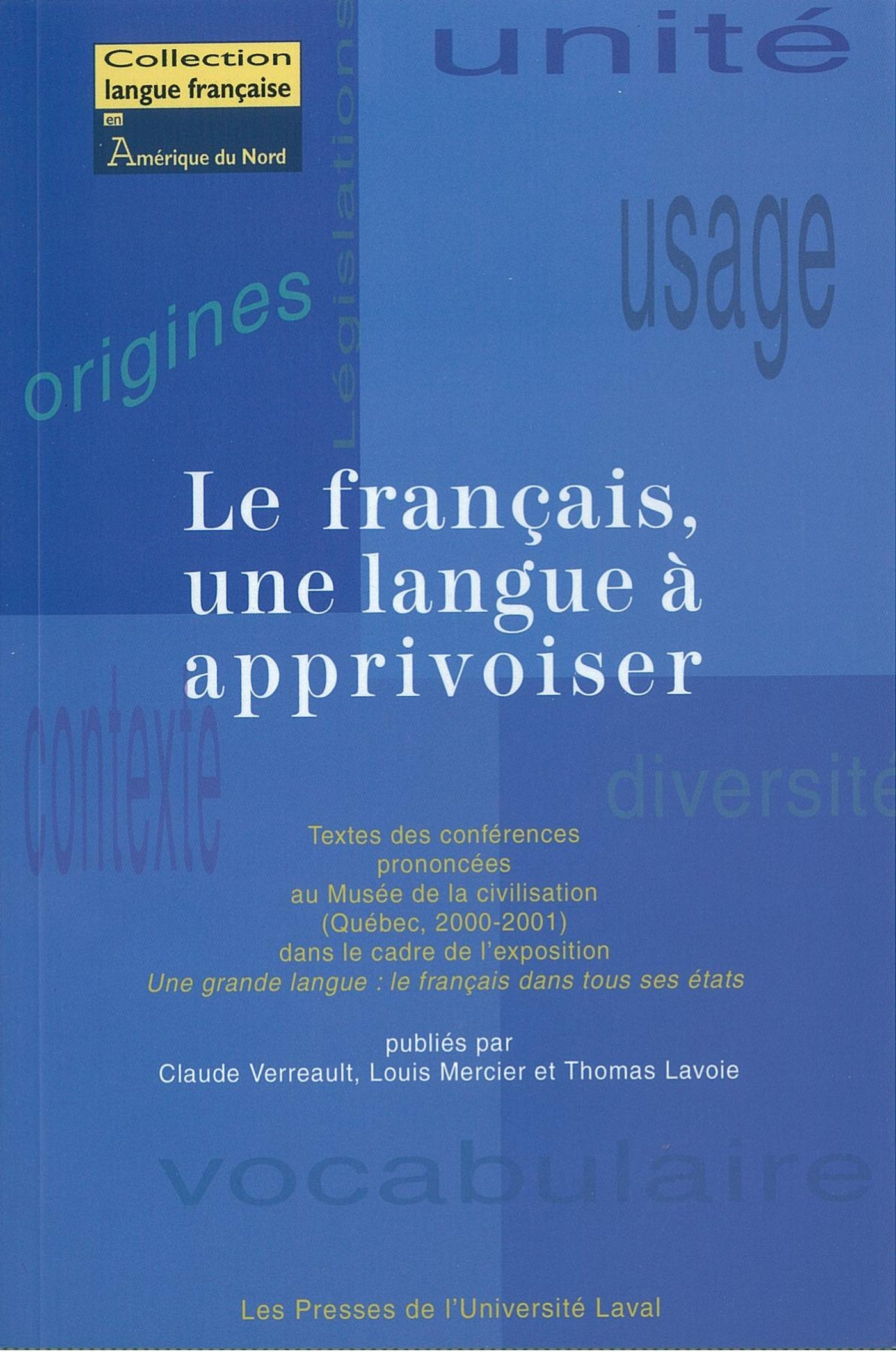 Le français, une langue à apprivoiser