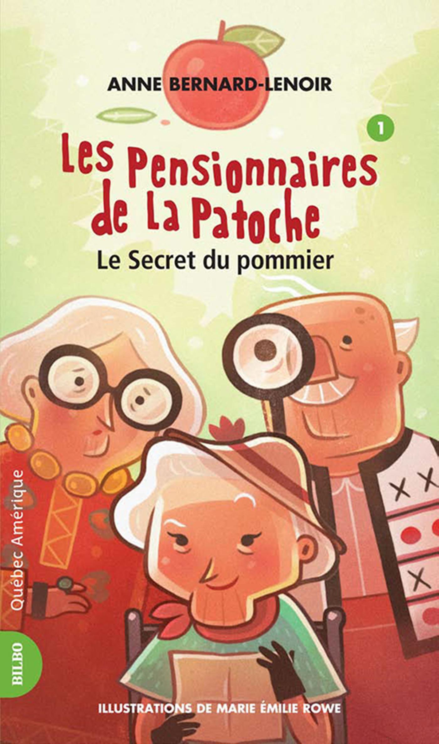 Les Pensionnaires de La Patoche 1 - Le Secret du pommier