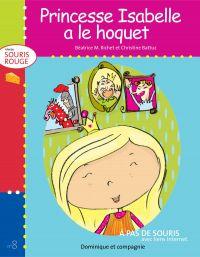 Image de couverture (Princesse Isabelle a le hoquet)