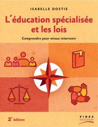 L'éducation spécialisée et les lois, 2e édition