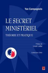 Image de couverture (Le secret ministériel : théorie et pratique)