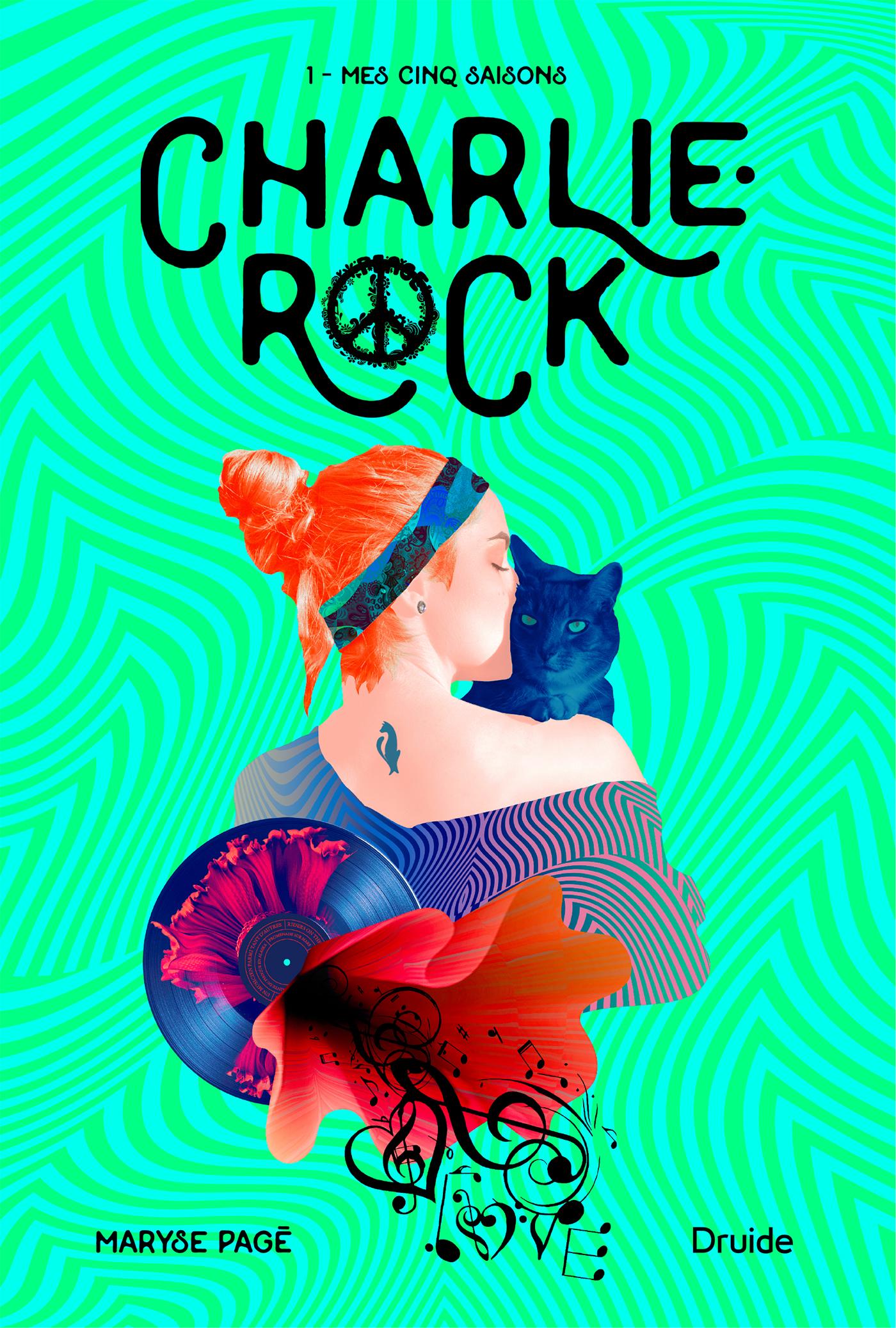 Charlie-Rock, Tome 1 – Mes cinq saisons