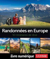 Randonnées en Europe - 50 itinéraires de rêve