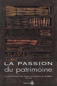 La Passion du patrimoine