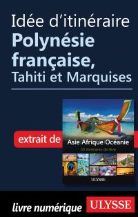 Idée d'itinéraire - Polynés...