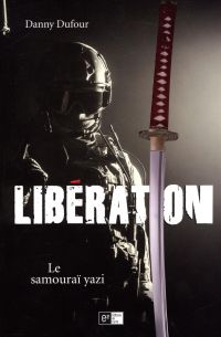 Libération  Le Samouraï yazi