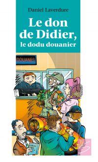 Le don de Didier, le dodu d...