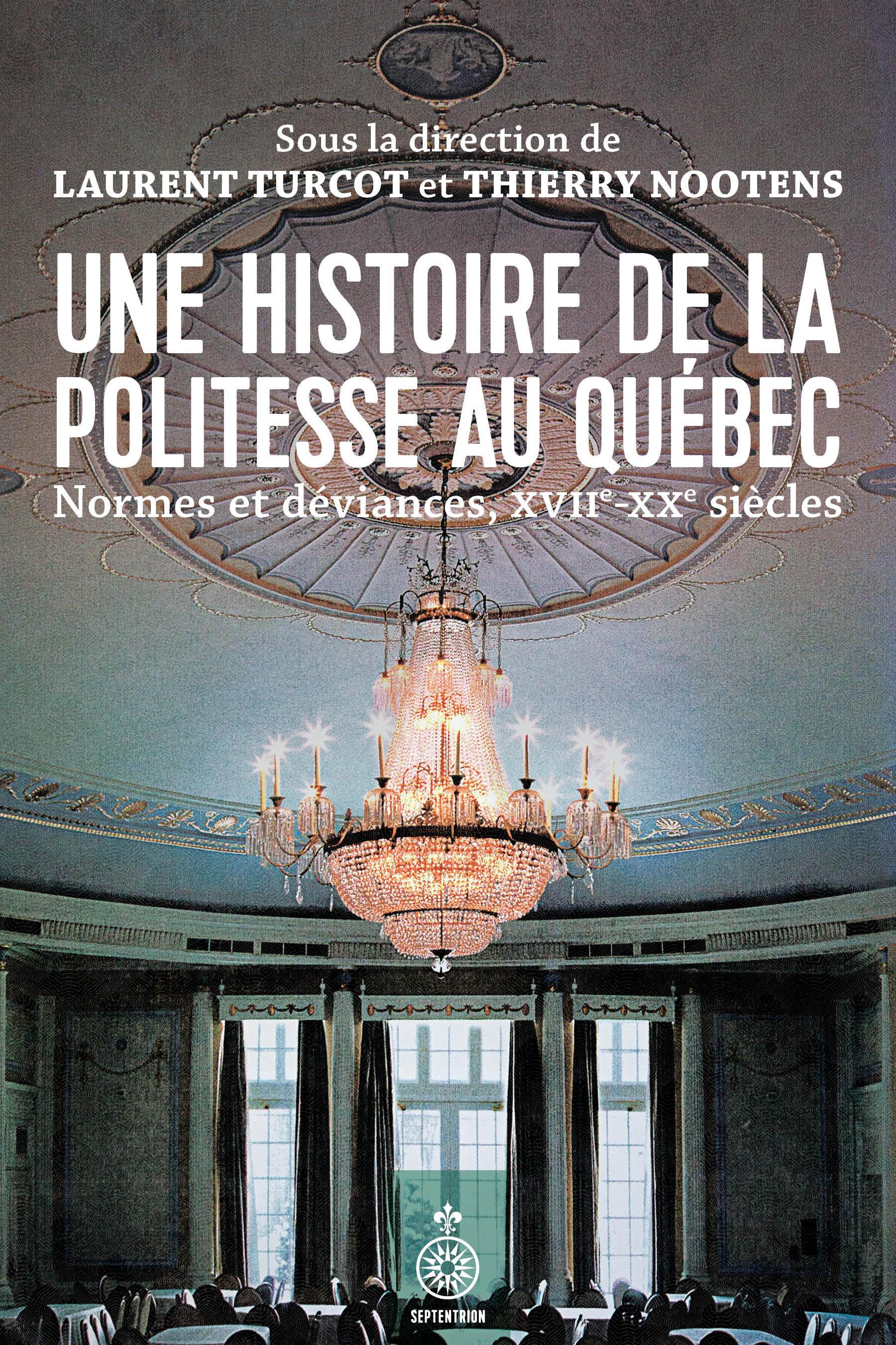 Une histoire de la politesse au Québec
