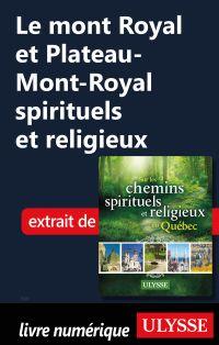 Le mont Royal et Plateau-Mo...
