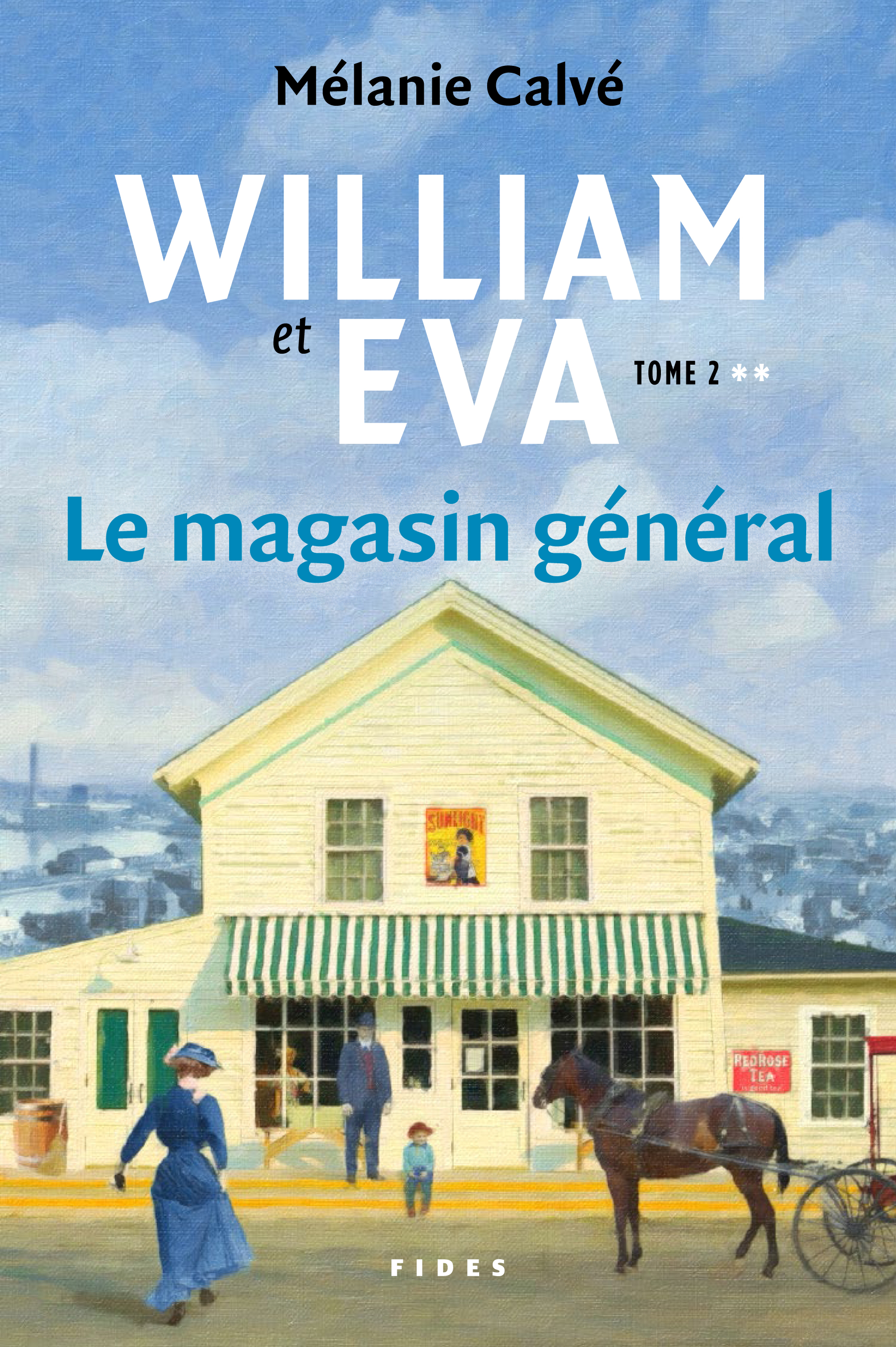 William et Eva - tome 2