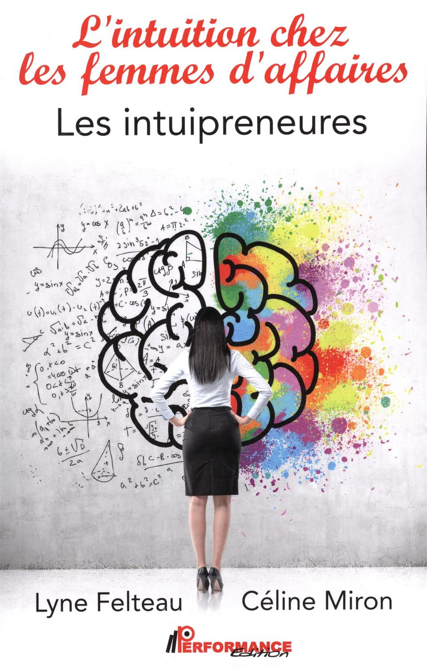 L'intuition ches les femmes d'affaires : Les intuipreneures