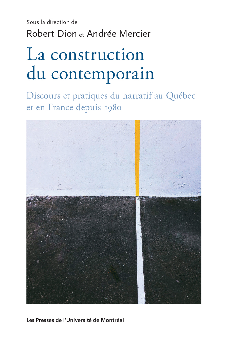 La construction du contemporain