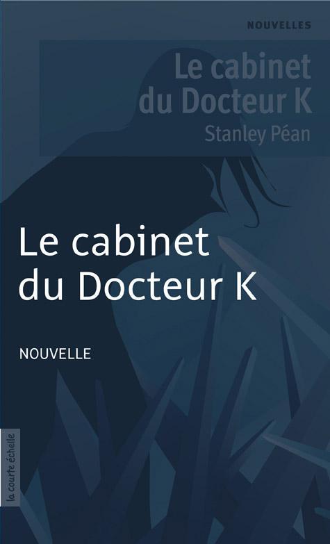 Le cabinet du Docteur K
