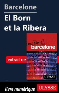 Barcelone - El Born et la Ribera