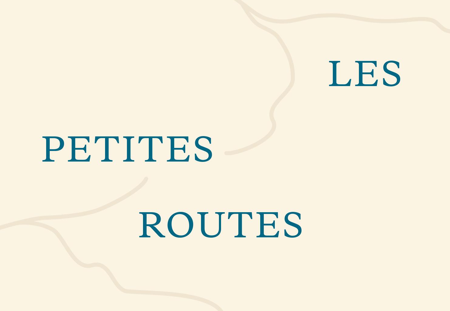 Les petites routes