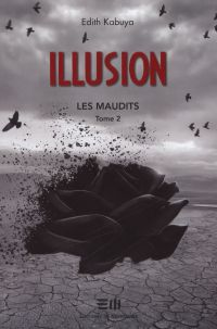 Illusion : Les maudits  2