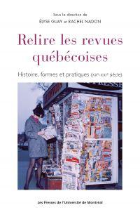 Relire les revues québécoises