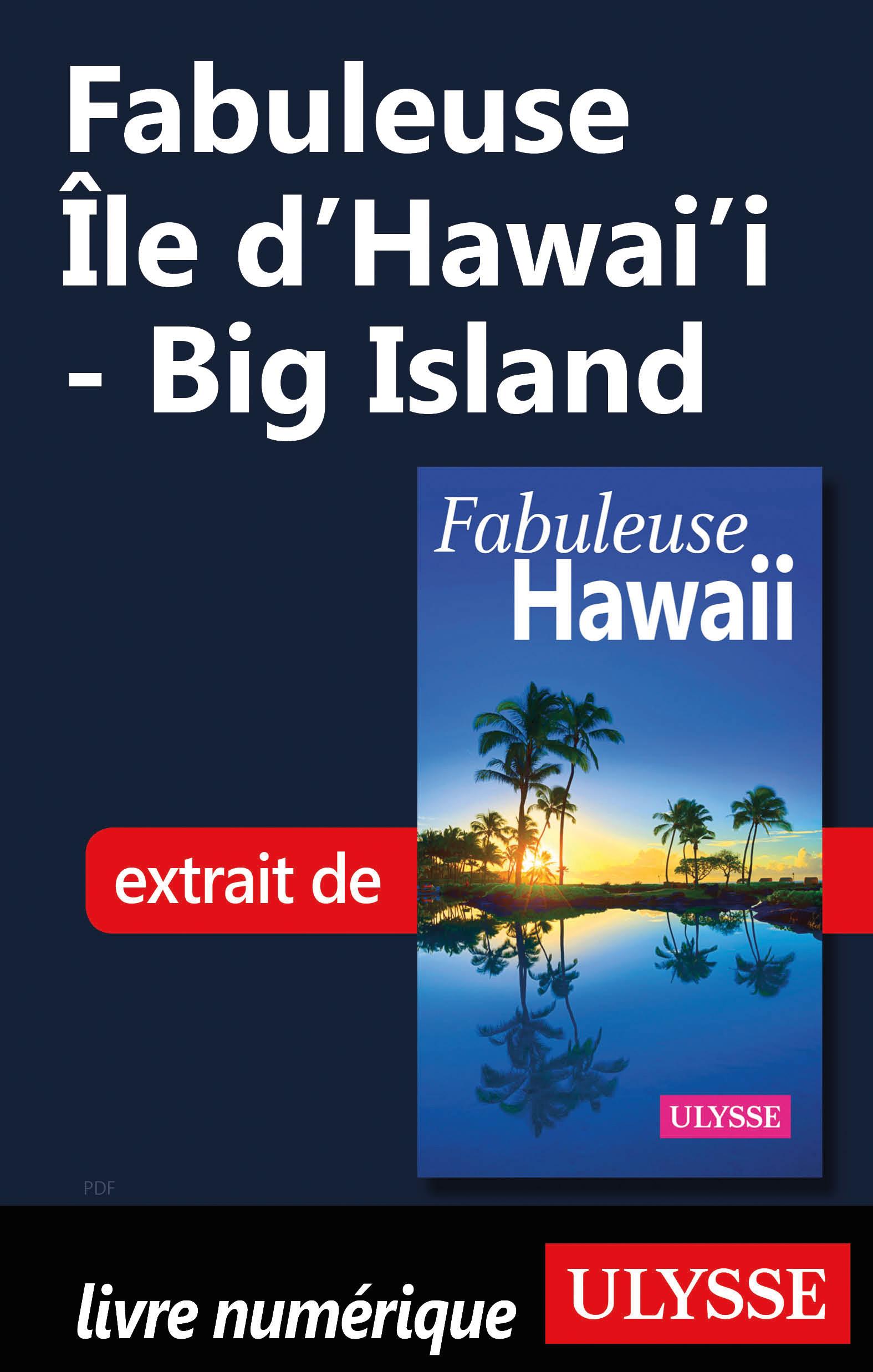 Fabuleuse Île d'Hawai'i - Big Island