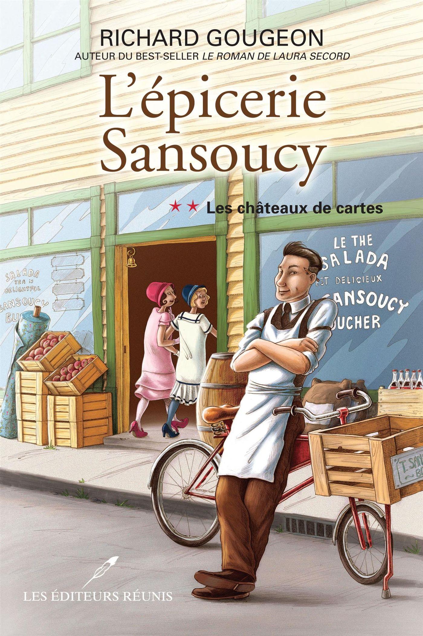 L'épicerie Sansoucy 02 : Les châteaux de cartes