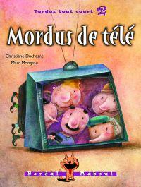 Mordus de télé