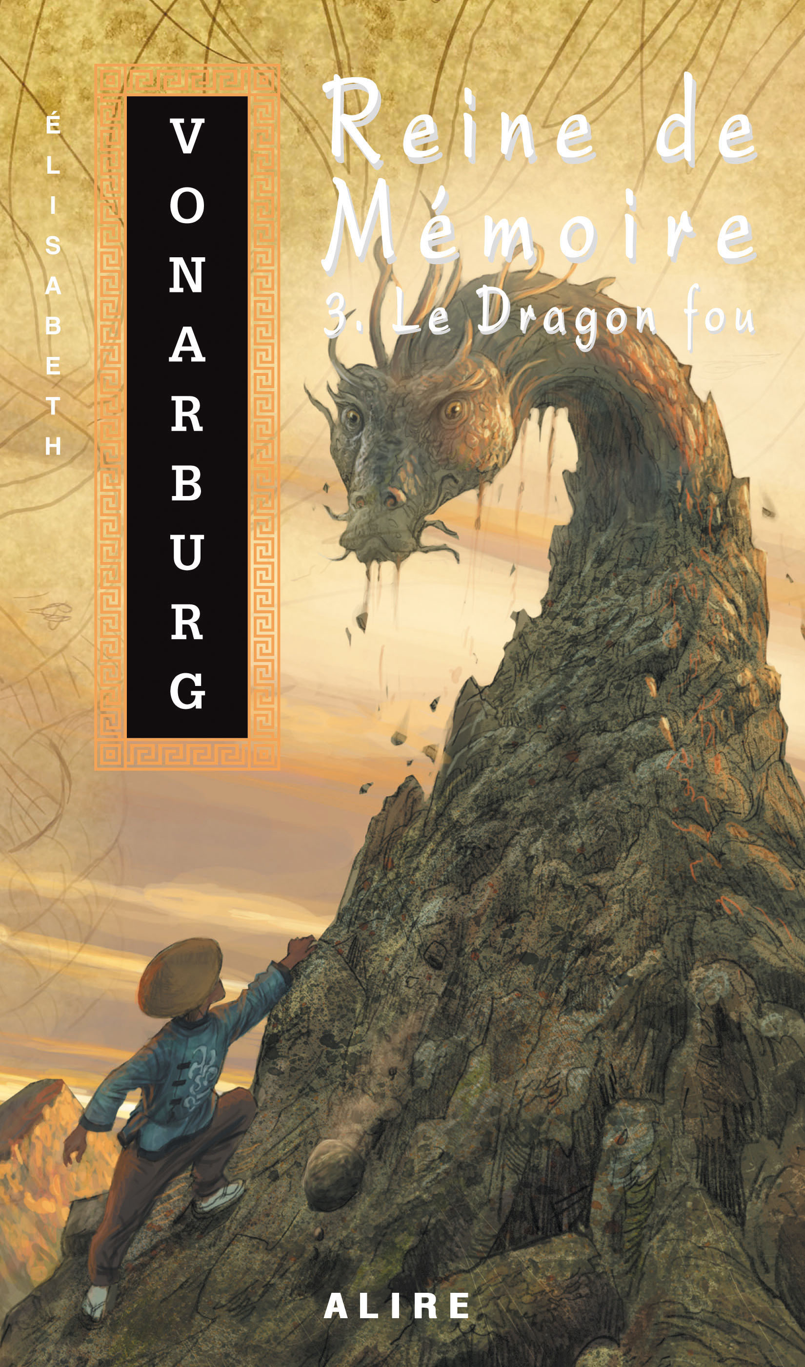 Reine de Mémoire 3. Le Dragon fou