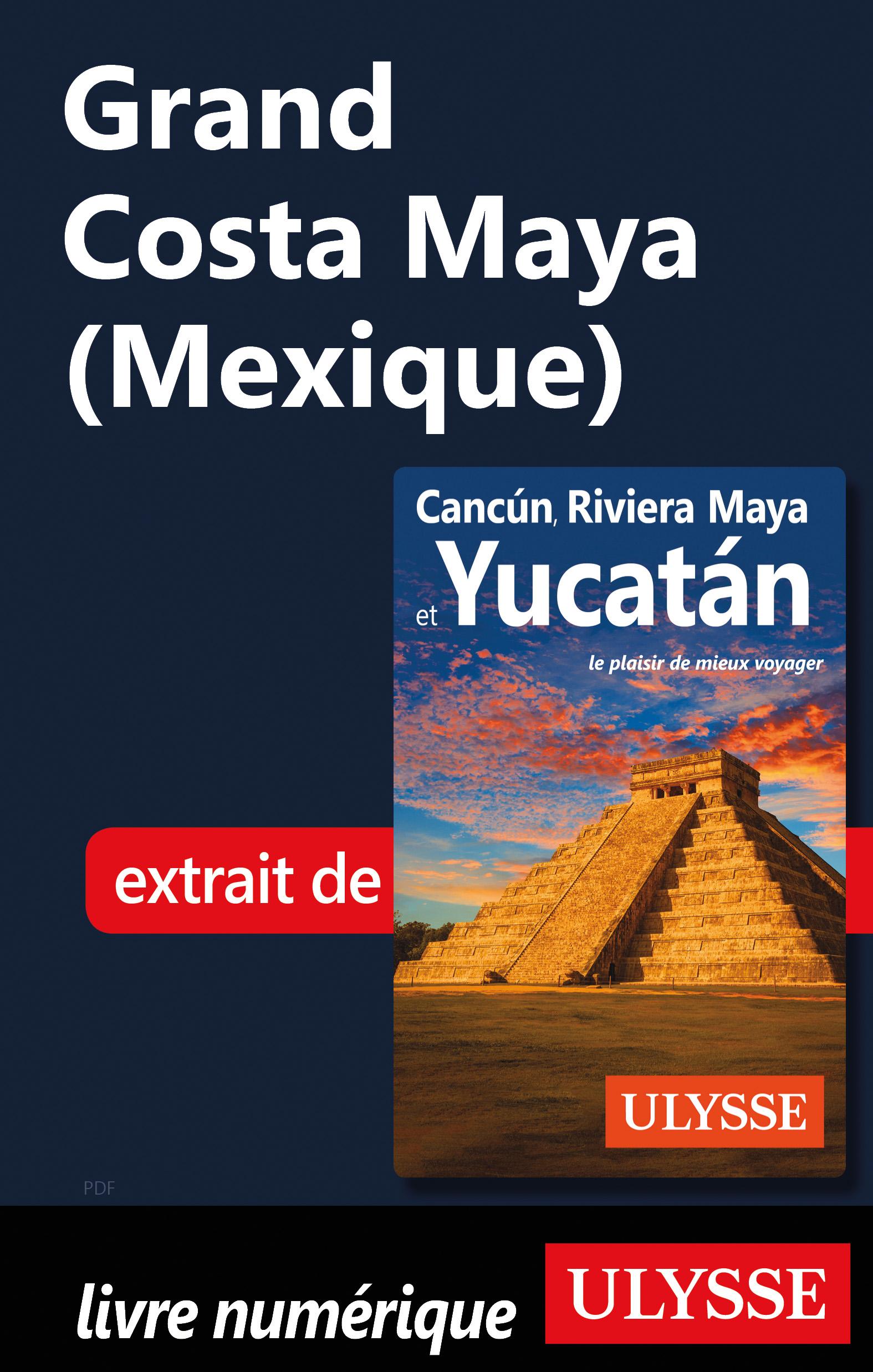 Grand CostaMaya (Mexique)