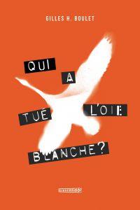 Qui a tué l'Oie Blanche - T...