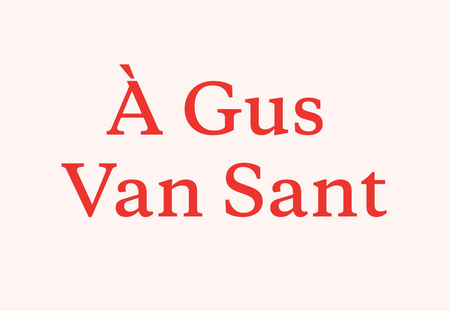 À Gus Van Sant