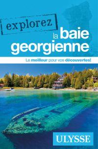 Explorez la baie Georgienne