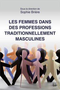 Les femmes dans des professions traditionnellement masculines
