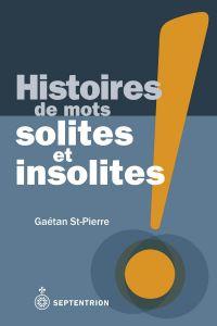 Histoires de mots solites et insolites