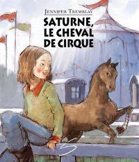 Saturne, le cheval de cirque