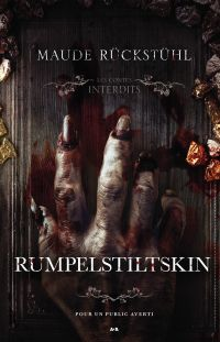Les contes interdits - Rumpelstiltskin