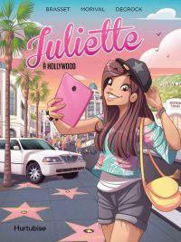 Juliette à Hollywood - La BD